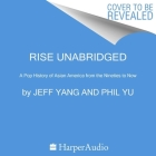 Rise Lib/E: A Pop History of Asian America from the Nineties to Now Cover Image