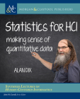 Statistics for Hci: Making Sense of Quantitative Data (Synthesis Lectures on Human-Centered Informatics) Cover Image