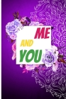 Me and You: 120 days of Love, Mindfulness, and Appreciation for Couples Cover Image