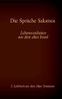 Die Bibel - Das Alte Testament - Die Sprüche Salomos: Einzelausgabe, Großdruck, ohne Kommentar Cover Image
