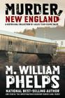 Murder, New England: A Historical Collection of Killer True-Crime Tales Cover Image