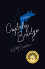 Crybaby Bridge: Poems Cover Image