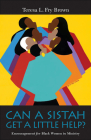 Can a Sistah Get a Little Help?: Encouragement for Black Women in Ministry Cover Image