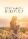 Unlovable to Beloved Cover Image