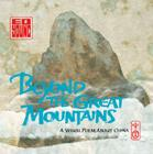 Beyond the Great Mountains: A Visual Poem about China Cover Image