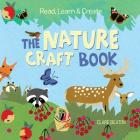 Read, Learn & Create--The Nature Craft Book Cover Image