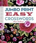 Jumbo Print Easy Crosswords #9 (Large Print Crosswords) Cover Image