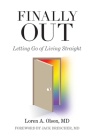 Finally Out: Letting Go of Living Straight Cover Image