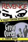 Revenge of the Gypsy Queen (Tracy Eaton Mysteries #1) Cover Image