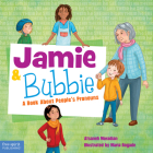 Jamie and Bubbie: A Book About People's Pronouns Cover Image