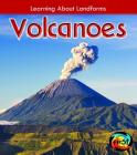 Volcanoes (Learning about Landforms) Cover Image