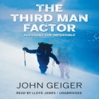 The Third Man Factor Lib/E: Surviving the Impossible Cover Image