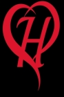 Monogram Initial Letter H Adorable Heart Red and Black: : In My Heart letter initial Personalized Name Letter H, Cute funny gift for Girlfriend Boyfri Cover Image