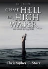 Come Hell or High Water: The Book of Raphael Cover Image