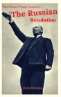 The Clever Teens' Guide to the Russian Revolution Cover Image