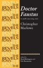 Doctor Faustus: A- And B- Texts: Christopher Marlowe (Revels Plays) Cover Image