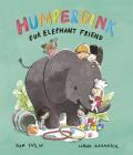 Humperdink Our Elephant Friend Cover Image