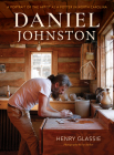 Daniel Johnston: A Portrait of the Artist as a Potter in North Carolina Cover Image