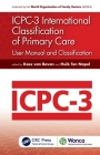 Icpc-3 International Classification of Primary Care: User Manual and Classification (Wonca Family Medicine) Cover Image