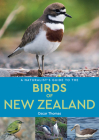 A Naturalist's Guide to the Birds of New Zealand (Naturalists' Guides) Cover Image