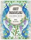 Art Nouveau Coloring Book: Bird Designs: (Exotic Birds, Blooms and Luscious Gardens) Cover Image