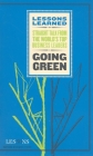 Going Green (Lessons Learned) Cover Image