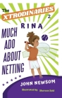 The XTRODINARIES Book 2: Rina Much Ado About Netting Cover Image
