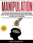 Manipulation: How to Influence People With Persuasion, NLP, Dark Psychology and Mind Control. Learn the Art of Body Language, Hypnos Cover Image