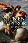 Citizen Emperor: Napoleon in Power Cover Image