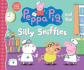 Peppa Pig and the Silly Sniffles Cover Image