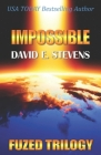 Impossible (Fuzed Trilogy #3) Cover Image