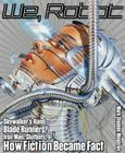 We, Robot: Skywalker's Hand, Blade Runners, Iron Man, Slutbots, and How Fiction Became Fact Cover Image