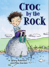 Croc By the Rock (Redstarts) Cover Image