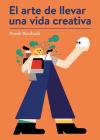 El arte de llevar una vida creativa Cover Image