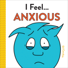 I Feel... Anxious Cover Image