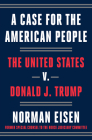 A Case for the American People: The United States v. Donald J. Trump Cover Image