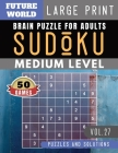 Sudoku Medium: Future World Activity Book - Full Page SUDOKU Maths Book to Challenge Your Brain Large Print (Sudoku Puzzles Book Larg Cover Image
