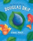 The Terrific Trip of Douglas Drip Cover Image