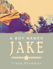 A Boy Named Jake Cover Image
