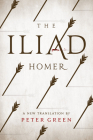 The Iliad: A New Translation by Peter Green Cover Image