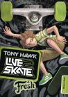 Fresh (Tony Hawk: Live2skate) Cover Image