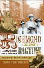 Richmond in Ragtime: Socialists, Suffragists, Sex & Murder Cover Image