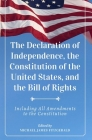The Declaration of Independence, The Constitution of the United States, and The Bill of Rights Cover Image