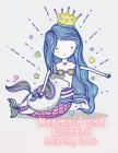 Mermaid and Unicorn Coloring Book: Coloring book for kids. Cover Image