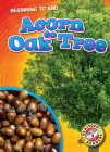 Acorn to Oak Tree (Beginning to End) Cover Image