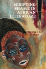 Scripting Shame in African Literature Cover Image