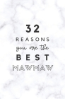 32 Reasons You Are The Best Mawmaw: Fill In Prompted Marble Memory Book Cover Image