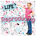 Reproducing (Life) Cover Image
