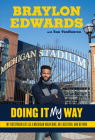 Braylon Edwards: Doing It My Way: My Outspoken Life as a Michigan Wolverine, NFL Receiver, and Beyond Cover Image