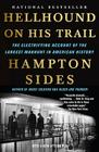Hellhound On His Trail: The Electrifying Account of the Largest Manhunt In American History Cover Image